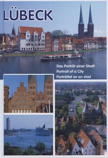 Lübeck - Das Porträt einer Stadt