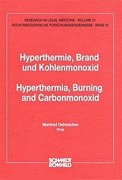 Hyperthermie, Brand und Kohlenmonoxid