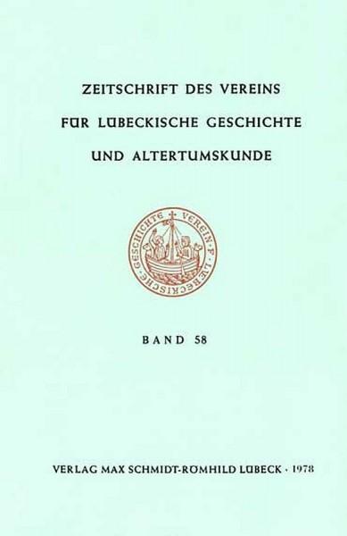 Zeitschrift des Vereins für Lübeckische Geschichte und Altertumskunde Band 31/2 (1949) bis Band 58 (