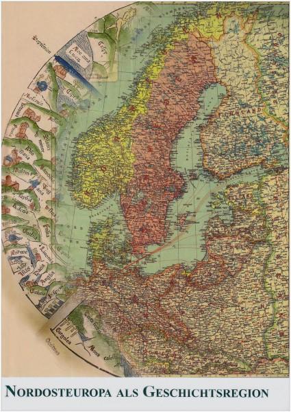Nordosteuropa als Geschichtsregion