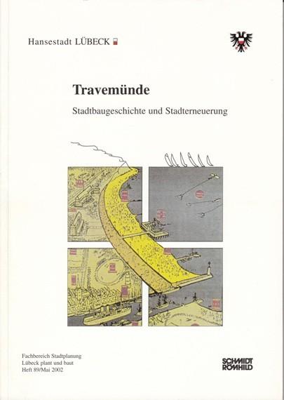 Travemünde. Stadtbaugeschichte und Stadterneuerung