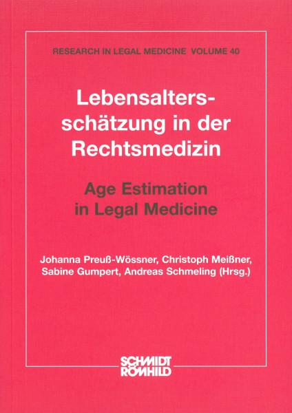 Lebensaltersschätzung in der Rechtsmedizin / Age Estimation in Legal Medicine