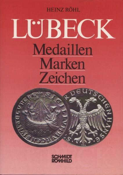 Lübeck - Medaillen, Marken, Zeichen Band 1