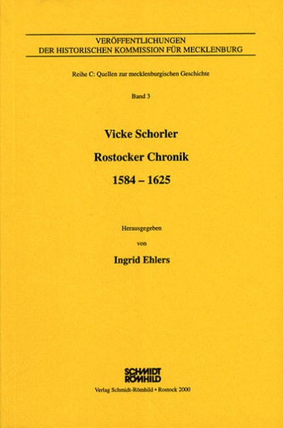 Vicke Schorler - Rostocker Chronik 1584-1625