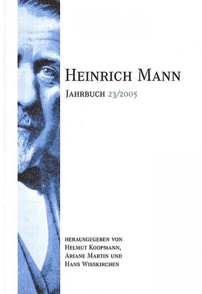 Heinrich Mann-Jahrbuch 23 / 2005