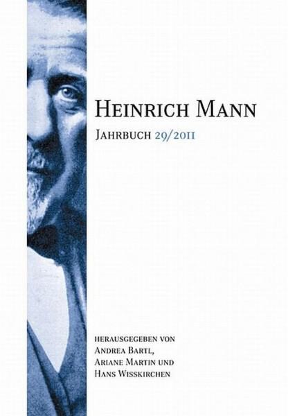 Heinrich Mann-Jahrbuch 29 / 2011
