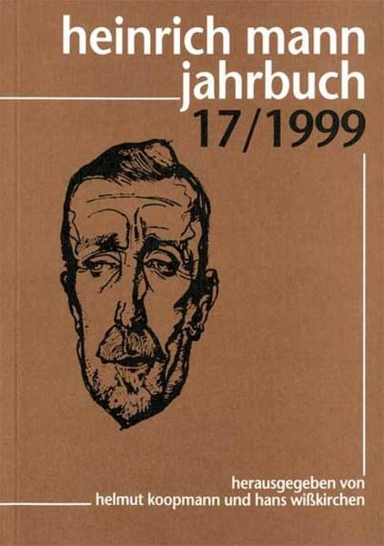 Heinrich Mann Jahrbuch 17 / 1999