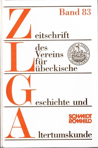 Zeitschrift des Vereins für Lübeckische Geschichte und Altertumskunde Band 83 / 2003