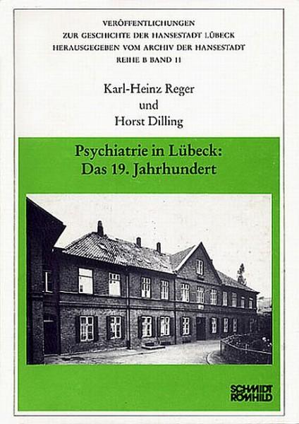 Psychiatrie in Lübeck: Das 19. Jahrhundert