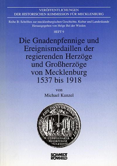 Die Gnadenpfennige und Ereignismedaillen der regierenden Herzöge und Großherzöge von Mecklenburg 153