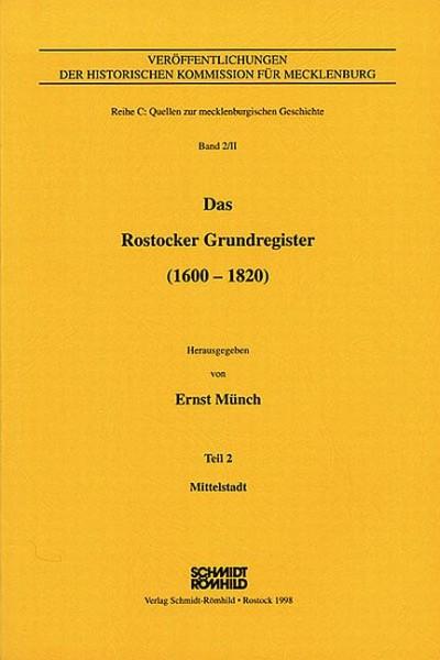 Das Rostocker Grundregister (1600-1820) - Teil 2: Mittelstadt