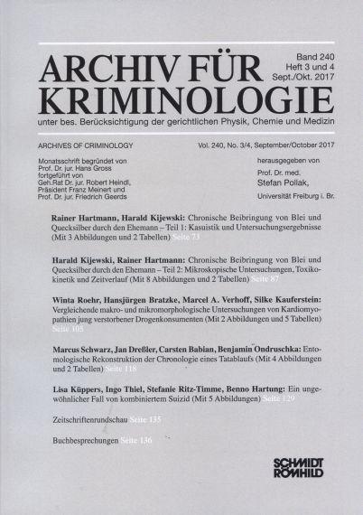 Archiv für Kriminologie Band 240 Heft 3 und 4 Sept./Okt. 2017