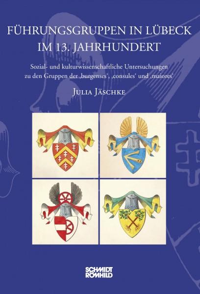 Führungsgruppen in Lübeck im 13. Jahrhundert