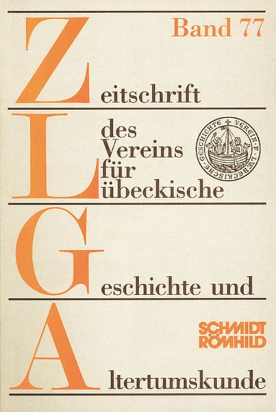 Zeitschrift des Vereins für Lübeckische Geschichte und Altertumskunde Band 59 (1979) bis Band 77 (19