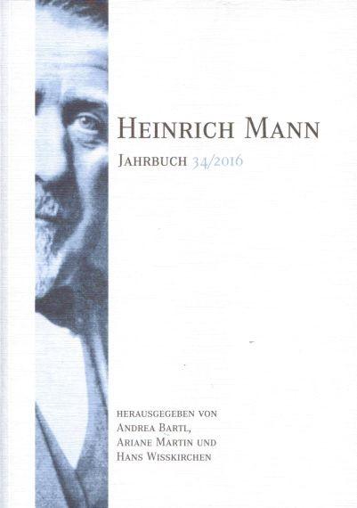 Heinrich Mann-Jahrbuch 34 / 2016