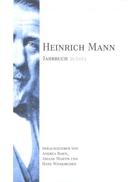 Heinrich Mann-Jahrbuch 31 / 2013
