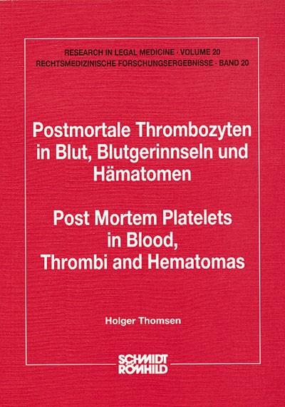 Postmortale Thrombozyten