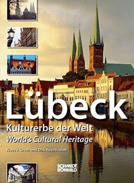 Lübeck - Kulturerbe der Welt [dt./engl.]