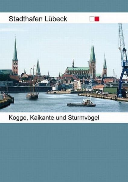 Stadthafen Lübeck. Kogge, Kaikante und Sturmvögel