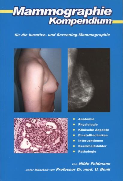 Mammographie-Kompendium für die kurative- und Screening-Mammographie
