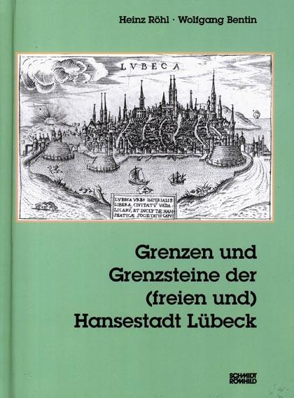 Grenzen und Grenzsteine der (freien und) Hansestadt Lübeck
