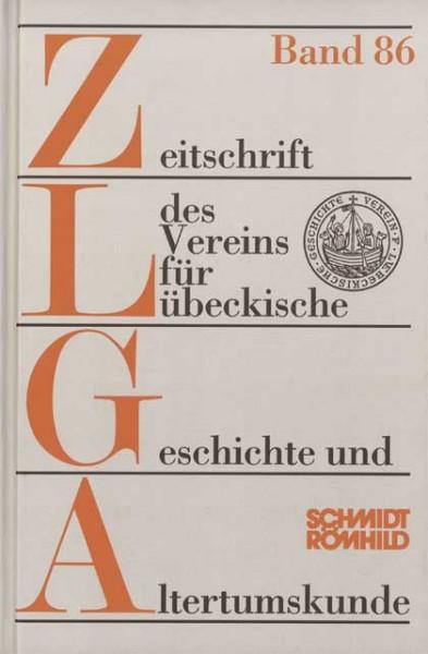 Zeitschrift des Vereins für Lübeckische Geschichte und Altertumskunde Band 84 (2004) bis Band 86 (20