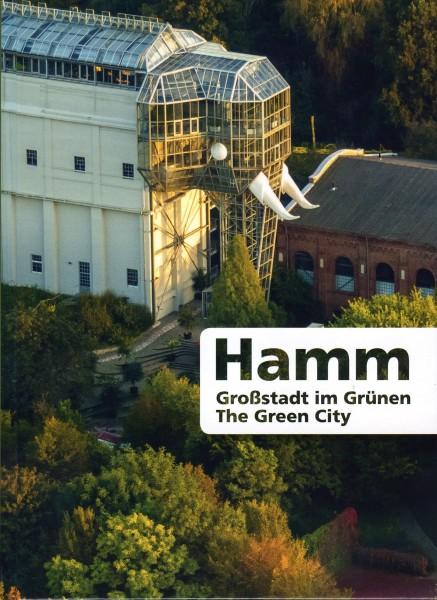 Hamm - Großstadt im Grünen [2. aktualisierte u. überarb. Aufl. 2014]