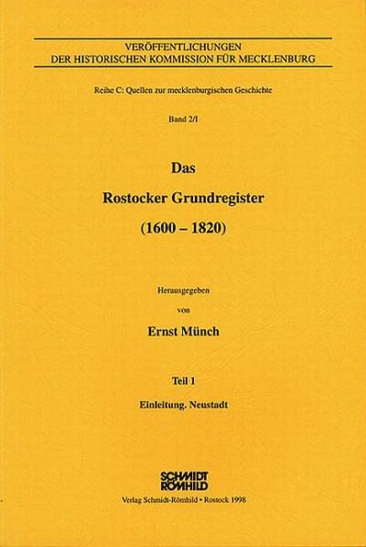 Das Rostocker Grundregister (1600-1820) - Teil 1: Einleitung, Neustadt