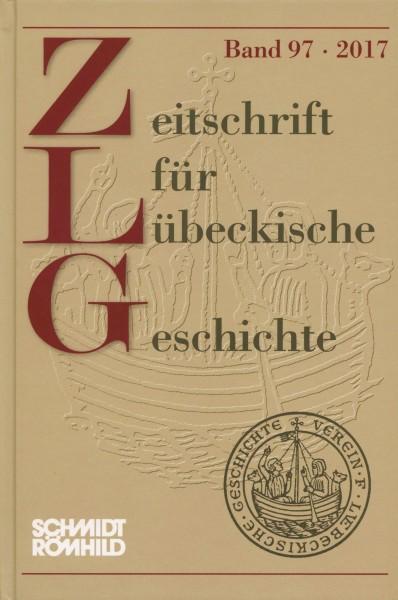 Zeitschrift für Lübeckische Geschichte Band 97 / 2017