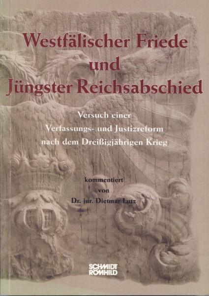 Westfälischer Friede und Jüngster Reichsabschied