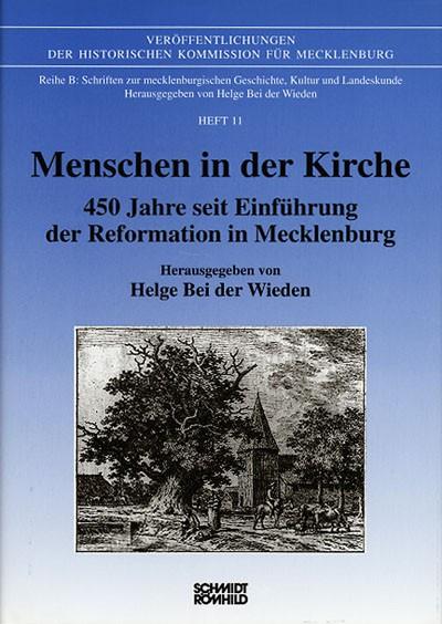 Menschen in der Kirche - 450 Jahre seit Einführung der Reformation in Mecklenburg