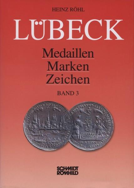 Lübeck - Medaillen, Marken, Zeichen Band 3