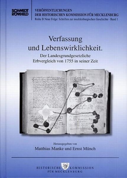 Verfassung und Lebenswirklichkeit. Der Landesgrundgesetzliche Erbvergleich von 1755 in seiner Zeit