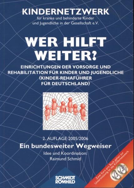 Wer hilft weiter? Einrichtungen der Vorsorge und Rehabilitation für Kinder und Jugendliche
