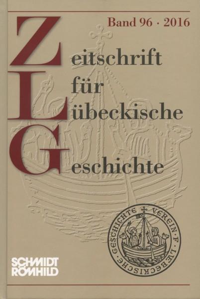 Zeitschrift für Lübeckische Geschichte Band 96 / 2016