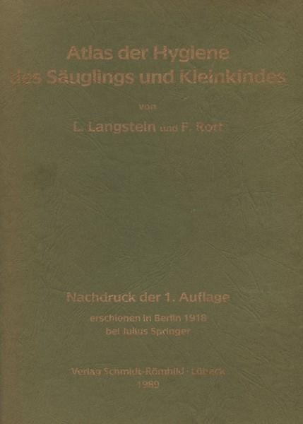 Atlas der Hygiene des Säuglings und Kleinkindes (Reprint des Originals von 1918)