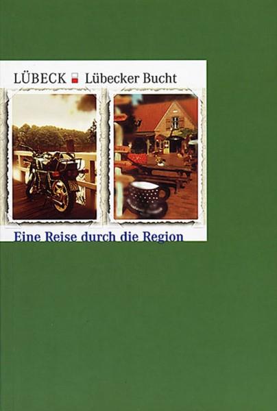 Lübecker Bucht. Eine Reise durch die Region