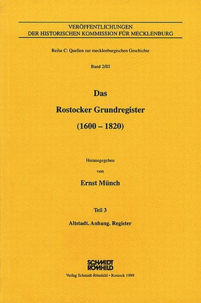 Das Rostocker Grundregister (1600-1820) - Teil 3: Altstadt