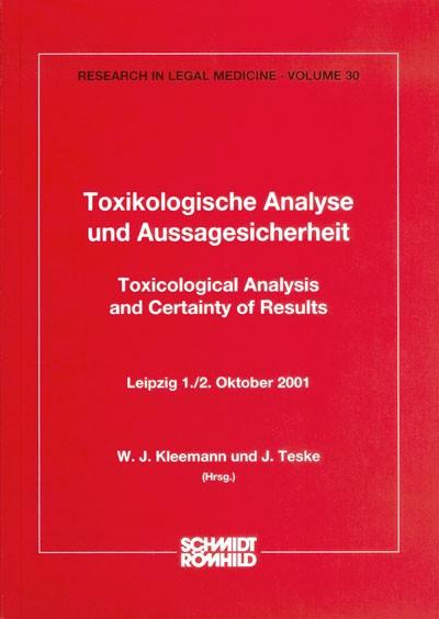 Toxikologische Analyse und Aussagesicherheit