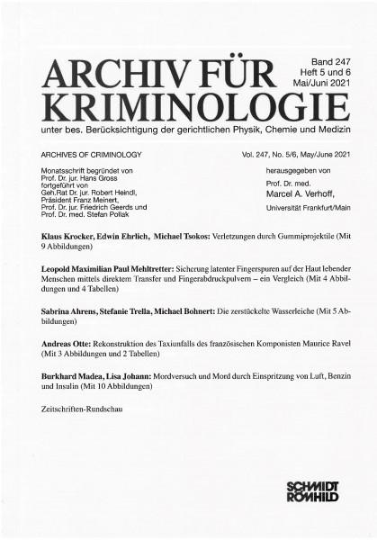 Archiv für Kriminologie Band 247 Heft 5 und 6 Mai / Juni 2021