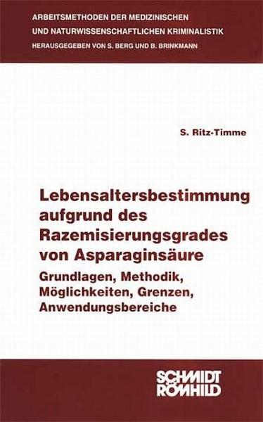 Lebensalterbestimmung aufgrund des Razemisierungsgrades von Asparaginsäure